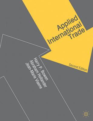 Applied International Trade By Bowen, Harry P./ Hollander, Abraham/ Viaene, Jean-Marie